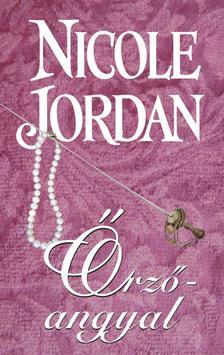 Nicole Jordan - Őrzőangyal - Édenkert sorozat 1. kötete