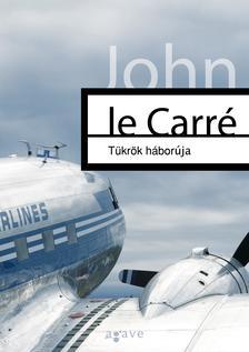 JOHN LE CARR� - T�kr�k h�bor�ja