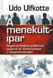Udo Ulfkotte - A menekültipar - Hogyan profitálnak politikusok,  újságírók és civilszervezetek a menekülthullámból?