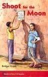 KRONE, BRIDGET - Shoot for the Moon - Hodder African Readers [antikv�r]