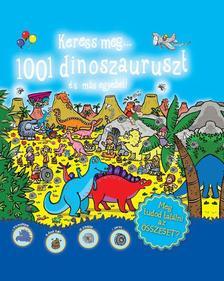 - Keress meg...1001 dinoszauruszt és más egyebeket! #