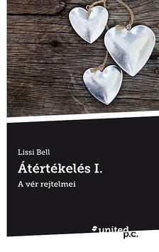 BELL, LISSI - Átértékelés I. - A vér rejtelmei