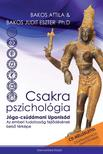 Bakos Attila �s Bakos Judit Eszter Ph.D - Csakra Pszichol�gia