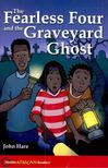 HARE, JOHN - The Fearless Four and the Graveyard Ghost - Hodder African Readers [antikv�r]