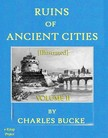 Murat Ukray Charles Bucke, - Ruins of Ancient Cities [eKönyv: epub,  mobi]