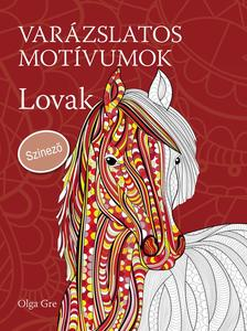 Olga Gre - Var�zslatos mot�vumok - Sz�nez� - Lovak