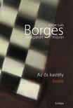 Jorge Luis Borges - JORGE LUIS BORGES VÁLOGATOTT MŰVEI IV. - AZ ŐS KASTÉLY -