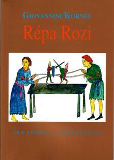 Giovannini Kornél - Répa Rozi. Irkafirka Bábszínpad