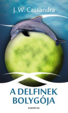CASSANDRA, J.W. - A Delfinek bolygója
