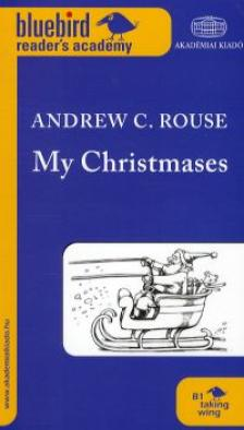 Andrew C. Rouse - My Christmases
