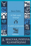 BARSI ÖDÖN - A Déli-sark aranya,  A zöld anakonda [eKönyv: epub,  mobi]