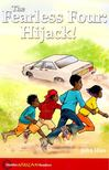 HARE, JOHN - The Fearless Four: Hijack! - Hodder African Readers [antikv�r]
