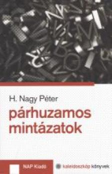 H. Nagy P�ter - P�rhuzamos mint�zatok