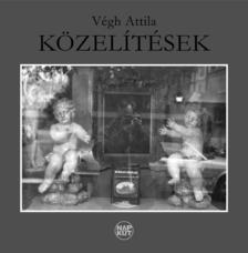 V�gh Attila - K�ZEL�T�SEK