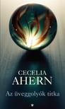Cecelia Ahern - Az üveggolyók titka [eKönyv: epub, mobi]