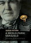 Sz�va Istv�n - A Menlo-parki var�zsl� - Edison �letreg�nye [eK�nyv: epub,  mobi]