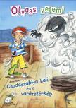Anna Taube - Csodaszablya Lali és a varázstérkép - Olvass velem!