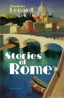 LENARD, ALEXANDER - Stories of Rome (R�mai t�rt�netek)