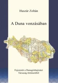 HUSZ�R ZOLT�N - A Duna vonz�s�ban [eK�nyv: epub, mobi]