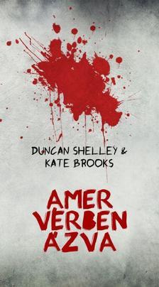 Duncan Shelley - Kate Brooks - Amer v�rben �zva
