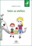 Verbőczy Antal - Talán az elefánt - Mesetárs sorozat [eKönyv: epub,  mobi]