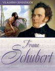 - Franz Schubert [eK�nyv: epub, mobi]