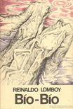 Lomboy, Reinaldo - Bío-Bío [antikvár]