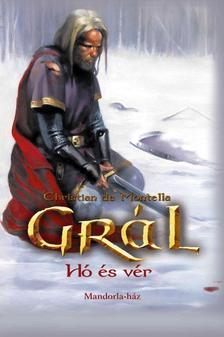 Christian de Montella - Gr�l 2. - H� �s v�r