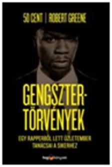 50 cent - Robert Greene - Gengsztert�rv�nyek - Egy rapperb�l lett �zletember tan�csai a sikerhez