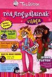 Tea Stilton - Tea angyalainak vil�ga