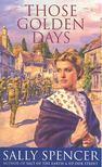 SPENCER, SALLY - Those Golden Days [antikv�r]