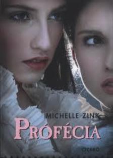 Michelle Zink - Prófécia