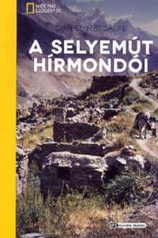 METCALFE, DANIEL - A Selyem�t h�rmond�i