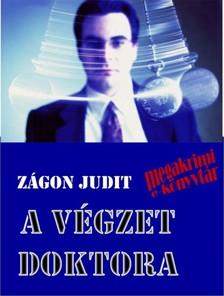 Z�gon Judit - A V�gzet doktora [eK�nyv: epub, mobi]