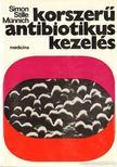 Prof. dr. Claus Simon-Prof. Dr. Wolfgang Stille- Dr. M�nnich D�nes - Korszer� antibiotikus kezel�s [antikv�r]