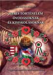 M�ty�s-Kulcs�r �va - M�ty�s Szabolcs - Mes�s t�rt�nelem �vod�soknak �s kisiskol�soknak