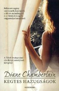 Diane Chamberlain - Kegyes hazugs�gok