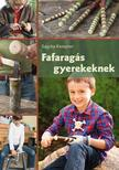 KEMPTER, SASCHA - Fafaragás gyerekeknek