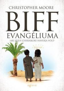 Christopher Moore - Biff evang�liuma