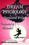 Sigmund Freud, Andre Tridon, M. D. Eder - Dream Psychology [eKönyv: epub,  mobi]