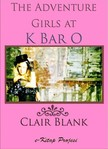 Blank Clair - The Adventure Girls at K Bar O [eKönyv: epub,  mobi]