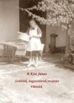 János B.Kiss - Szüleink,  nagyszüleink receptjei - Főételek [eKönyv: pdf,  epub,  mobi]