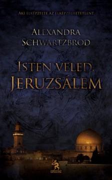 Alexandra Schwartzbrod - Isten veled, Jeruzsálem [eKönyv: epub, mobi]