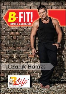 CZANIK BAL�ZS - B-Fit! - minden, ami mozg�s