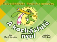 MAR�K VERONIKA - A KOCK�SF�L� NY�L 3.- KRISZTA SZ�LET�SNAPJA-MENYUS �S A SPORTVERSENY