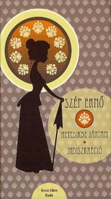 Sz�p Erno - Hetedikbe j�rtam - Indiszkr�ci�