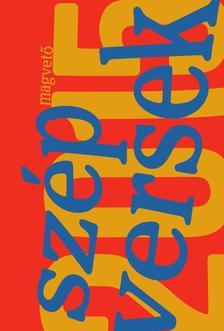 V�logatta, szerkesztette: Szeg� J�nos - Sz�p versek 2015