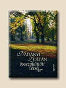 Nadányi Zoltán - Nadányi Zoltán összegyűjtött versei