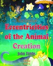 Murat Ukray John Timbs, - Eccentricities of the Animal Creation [eK�nyv: epub,  mobi]