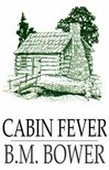 Bower B.M. - Cabin Fever [eKönyv: epub,  mobi]